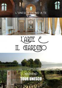 L'Arte e il Giardino - Weekend Tour Unesco