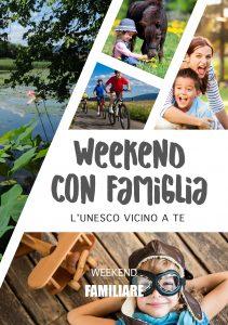 Weekend con famiglia - L'Unesco vicino a te