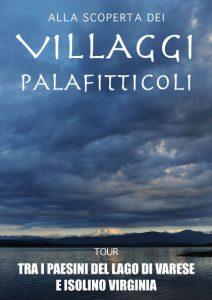Navigando sul lago di Varese, alla scoperta dei villaggi palafitticoli